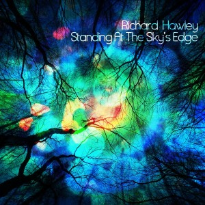 Richard Hawly - Standing at the Sky's Edge